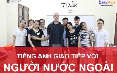 Trung tâm ngoại ngữ Talk Class thay đổi để hoàn thiện