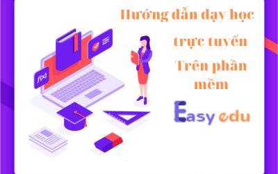 Hướng dẫn sử dụng tính năng Stream Online trên phần mềm Easy Edu