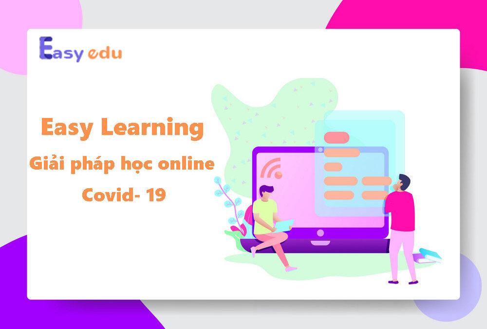 Dạy Online Covid – 19: Nên nhìn vào những điểm tích cực để thích nghi
